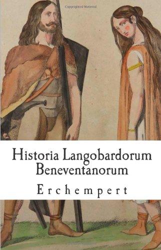 Historia Langobardorum Beneventanorum (Latin Edition)