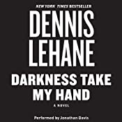 Darkness, Take My Hand | Dennis Lehane