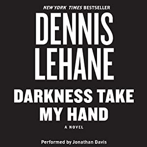 Darkness, Take My Hand Audiobook