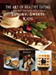 The Art of Healthy Eating - Savory, S...