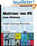 Ma�triser son PC (sous Windows) - Ent...