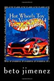Hot Wheels Toy Cars Vintage 2014 PriceGuide: price guide 2014 (priceguide hotwheels toy cars)