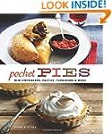 Pocket Pies: Mini Empanadas, Pasties,...