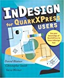 InDesign for QuarkXPress Users (0321159489) by Blatner, David