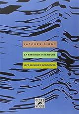La Partition intérieure - Jazz, musiques improvisées