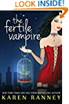 The Fertile Vampire (The Montgomery C...
