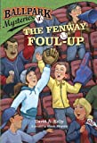 Ballpark Mysteries #1: The Fenway Foul-up (A Stepping Stone Book(TM))