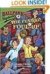 Ballpark Mysteries #1: The Fenway Fou...