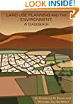 Land Use Planning and The Environment...