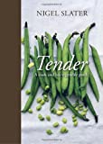 Image of Tender: A Cook and His Vegetable Patch