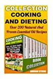 img - for Cooking and Dieting: Over 150 Best Easy Quick Recipes To Eat and to Lose Weight: (Preserving Food, Weight Loss Programs, Mediterranean Diet For Beginners) (Diet Recipes, Weight Loss) book / textbook / text book