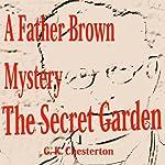 The Secret Garden: Father Brown | G.K. Chesterton