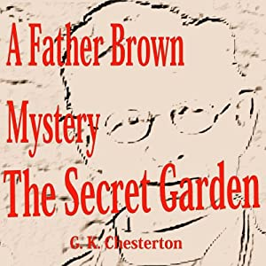 The Secret Garden: Father Brown | [G.K. Chesterton]