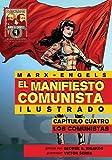 img - for El Manifiesto Comunista (Ilustrado) - Capitulo Cuatro: Los Comunistas (Spanish Edition) book / textbook / text book