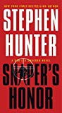 Snipers Honor: A Bob Lee Swagger Novel
