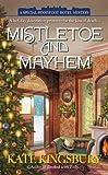 Mistletoe and Mayhem (A Special Pennyfoot Hotel Myst)