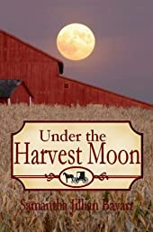 Under the Harvest Moon: Book Seven (Jacob's Daughter Series (An Amish, Christian Romance))
