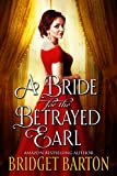 #10: A Bride for the Betrayed Earl: A Historical Regency Romance Book