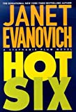 Hot Six (Stephanie Plum, No. 6): A Stephanie Plum Novel