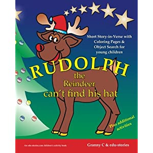 Rudolph the Reindeer can't find his hat: Short story-in-verse with Coloring Pages and Object Search for young children