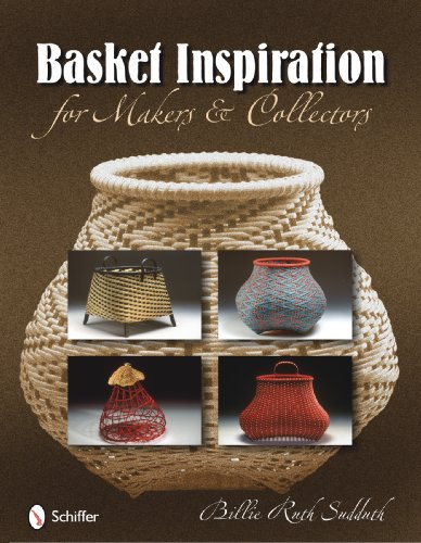 Basket Inspiration: For Makers & Collectors
