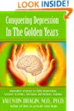 Conquering Depression in the Golden Years (Practical Guide for Older Adults)