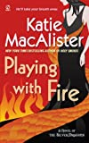Playing with Fire (A Novel of the Silver Dragons): 1