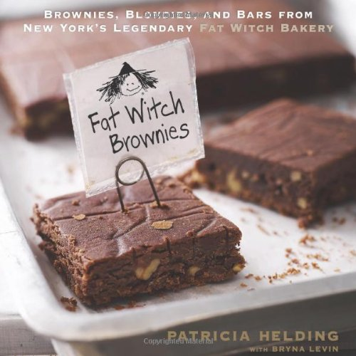 Image of Fat Witch Brownies: Brownies, Blondies, and Bars from New York's Legendary Fat Witch Bakery