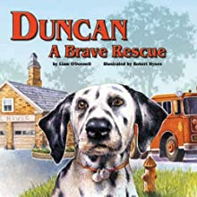 Duncan: A Brave Rescue Audiobook by Liam O' Donnell Narrated by Jeff Jacoby