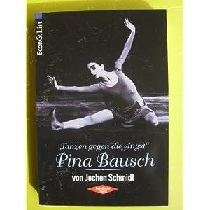 'Tanzen gegen die Angst', Pina Bausch