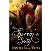 The Siren's Song | [Jennifer Bray-Weber]