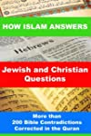 How Islam Answers Jewish and Christia...