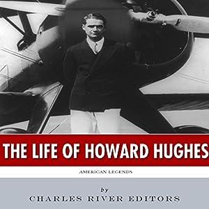 American Legends: The Life of Howard Hughes Audiobook