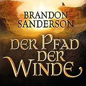 Der Pfad der Winde (Die Sturmlicht-Chroniken 2) | [Brandon Sanderson]