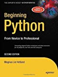 Beginning Python: From Novice to Professional 2nd Edition (Books for Professionals by Professionals) by Hetland, Magnus Lie 2nd (second) Revised Edition (2008)