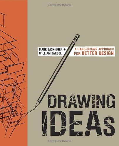 Drawing Ideas: A Hand-Drawn Approach for Better Design (Drawing Design compare prices)