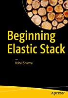 Beginning Elastic Stack Front Cover