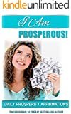 I Am Prosperous : Daily Prosperity Affirmations