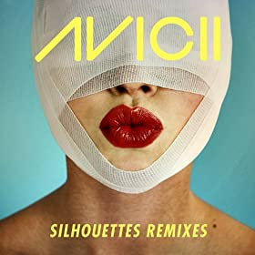 Silhouettes (Remixes)