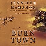 Burntown: A Novel | Jennifer McMahon