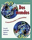 img - for Dos mundos Student Edition with Online Learning Center Bind-in Passcode (McGraw-Hill World Languages) (Spanish Edition) book / textbook / text book