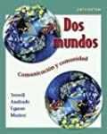 Dos mundos Student Edition with Onlin...
