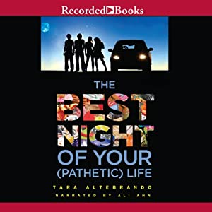 The Best Night of Your (Pathetic) Life Audiobook