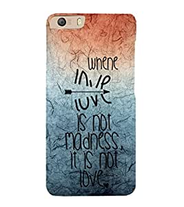 EPICCASE love is madness Mobile Back Case Cover For Micromax Canvas Knight 2 E471 (Designer Case)
