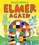Elmer Again David McKee