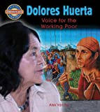 img - for Dolores Huerta (Paperback) (Crabtree Groundbreaker Biographies) book / textbook / text book