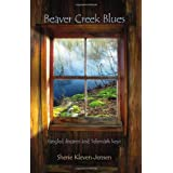 Beaver Creek Blues: tangled dreams and Telemark keys (English and Norwegian Edition) ~ Sherie Kleven-Jensen