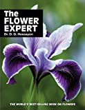 Dr D G Hessayon The Flower Expert: The world's best-selling book on flowers (Expert Series)