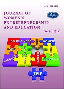 Journal of Women's Entrepreneurship and Education 1-2 2013