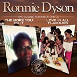 The More You Do It / Love In All Flavors Ronnie Dyson
